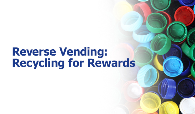 Reverse Vending: Recycling for Rewards